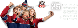 Canada Bread Company – Go Pom Go – Win 1 of 25 grand prizes of a Family VIP Experience for 4 at the Bell Centre OR 1 of 430 Daily prizes
