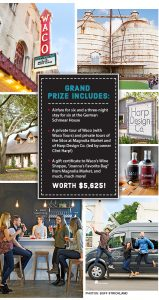 Hearst Communications – Country Living Waco Trip – Win a getaway for 6 to Waco, Texas including airfare, accommodations and more valued up to $5,625