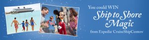 CruiseShipCenters International – Dream Come True Vacation – Win a Disney Cruise Line vacation package for 4 nights for 4 persons valued at $12,256 USD