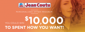 Jean Coutu Group – Sign up to Win $10,000 to spend how you want