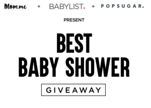 Babylist – The Best Baby Shower Giveaway – Win a Best Baby Giveaway package valued at $4,995