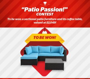 Brault et Martineau's – Patio Passion – Win a Sectional patio furniture  valued at $2,049