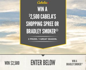Cabela Retail – Gear Up For Spring – Win a $2,500 Cabela's Gift Card