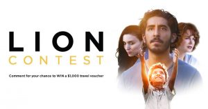 Entertainment One Films – LION: Reconnect With a Loved One – Win a $1,000 voucher redeemable for travel services at Frederick Travel