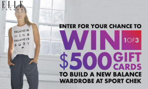 Groupe TVA – Balanced Body, Balance Mind – New Balance and Elle Canada – Win 1 of 3 gift cards valued at $500 each