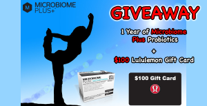 Microbiome Plus – Win a Year of Microbiome Plus & a $100 Lululemon Gift Card