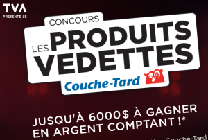 TVA Presente Le – The Couche-Tard Star Products – Win $6,000