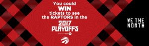 The Toronto Star Wonderlist – 2017 Toronto Raptors Playoffs Round 1 – Win 2 tickets to see the Toronto Raptors in the Round 1 Playoff game