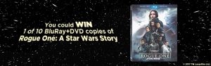 The Toronto Star Wonderlist – Rogue One: A Star Wars Story BluRay – Win 1 of 10 BluRay+DVD copies of Rogue One: A Star Wars Story