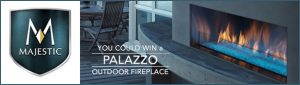 eLandscape & Majestic Fireplaces – Win a Majestic Palazzo Outdoor Gas Fireplace valued at $6,995 CDN