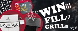 Federated Cooperatives – Win It Fill It Grill It – Win a grand prize valued at $1,998 OR 1 of 5 Broil King Baron S590 Barbecues valued at $999 each