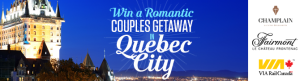 Global News – The AM640 Couples Weekend – Win a romantic weekend getaway to Quebec city