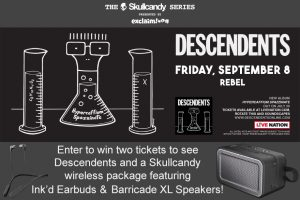 The Exclaim! Descendents – Win a pair of tickets to see Descendents plus Skullcandy's Ink'd Earbuds & Barricade XL Speakers