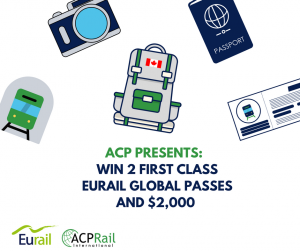 ACP Rail International – Win 2 Eurail Global Passes & $2,000 CAD