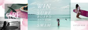 Billabong Canada Summer Surfboard and Swim – Win a limited edition custom surfboard valued at $1,000 & $500 voucher