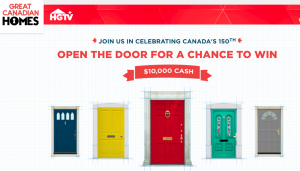 HGTV Great Canadian Homes – Canada 150 – Win a grand prize of CDN $10,000 cash OR 1 of 294 minor prizes