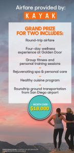 Hearst Communications – Oprah Magazine Golden Door – Win a travel prize package of a trip for 2 to Dan Diego plus many more valued at $18,525
