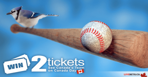 Livebets – Canada Day Baseball – Win a pair of tickets to a professional baseball game in Toronto plus a $250 prepaid credit card