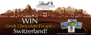 London Drugs – Swiss Chocolate Escape – Win a trip for 2 to Switzerland valued at $7,000 CDN
