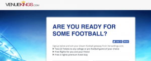 Venue Kings Ticket Brokers – Venue Kings Football – Win a trip for 2 and 2 match tickets to watch any pro or college football game
