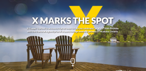 X-Copper – X Marks the Spot – Win a secret cottage getaway weekend in Muskoka OR other prizes