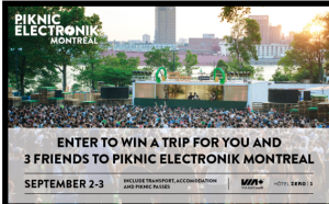 Exclaim – Piknic Electronik – Win a trip for 4 from Toronto via VIA Rail and 2 nights in a hotel