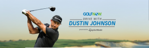 GolfNow – Drive With Dustin – Win one year of a GolfNow tee-time reservation service VIP membership for 2, a trip for the round of golf with Dustin Johnson and more valued at $7,640