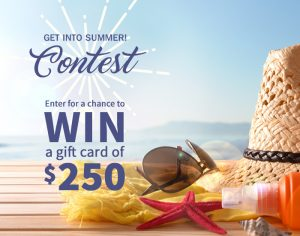 TC Media – deal street – Get Into Summer – Win a $250 gift card