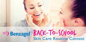 Benzagel – Back-To-School Skin Care Routine – Win 1 of 25 Benzagel prize packages