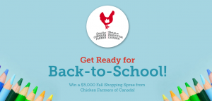 Chicken Farmers of Canada – Win a $5,000 Fall Shopping Spree