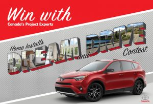 Home Hardware Stores – Home Installs – Dream and Drive – Win a 2017 RAV4 AWD SE-Barcelona Red valued at $36,270