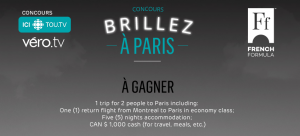ICI TOU.TV – Win a trip for 2 to Paris valued at $5,000