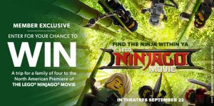 Indigo Books & Music – Plum Rewards: The Lego Ninjago Movie – Win a trip for 4 to the Premiere Screening of the Movie in Los Angeles valued at $4,500CAD