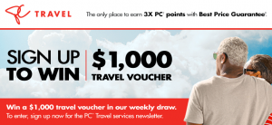 PC Travel Services Newsletter 2017 – Win 1 of 26 prizes of $1,000 CDN worth of travel services each