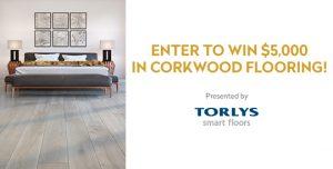 House & Home + Torlys – Win $5,000 in Torlys CorkWood flooring