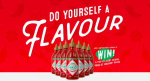 Pita Pit – Canada's Sriracha Sauce – Win a grand prize of a trip for 2 to Avery Island and New Orleans OR 1 of 500 minor prizes
