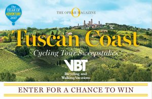 The Oprah Magazine – Tuscan Coast – Win a trip for 2 to Italy valued at $14,000