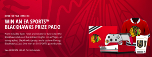 Electronic Arts – Chicago Blackhawks EA Sports – Win a trip for 2 to Las Vegas to the attend Chicago Blackhawks vs. Vegas Golden Knights hockey game