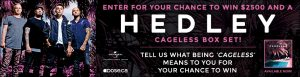 Obox Editions – Dose.ca and Hedley – Win a $2,500 CDN prize