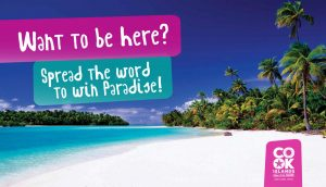 Outpost Magazine – Spread the Word to Win Paradise – Win a trip for 2 to and from the Cook Island