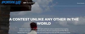 Sporting Life Market Mall – #Unlikeanystoreintheworld – Win a $2,500 gift card to Sporting Life at Market Mall