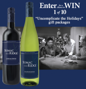 Sumac Ridge Uncomplicate the Holidays – Win 1 of 10 prizes of $1,000 in gift cards