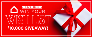 Ashley HomeStore – Win Your Wish List – Win 1 of 2 prizes of Ashley HomeStore gift cards valued at $5,000 each