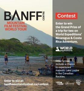 BANFF – Mountain Film Festival World Tour – Win a grand prize of a trip for 2 to Nicaragua and Costa Rica valued at $7,500