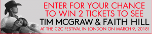 Canada.com – Win a trip for 2 to London and 2 reserved tickets to see Tim McGraw and Faith Hill (total valued at $3,500)