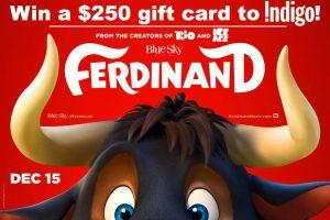 Exclaim Media – Ferdinand – Win a $250 Gift Card to Indigo