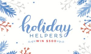 HGTV Magazine – Holiday Helpers – Win a prize package of products from sponsors PLUS a $500 shopping spree
