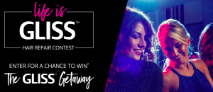 Henkel North America – Life is GLISS – Win a grand prize of a trip for 4 to Toronto OR 1 of 30 minor prizes