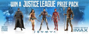 IMAX – Win 1 of 4 Justice League prize packs