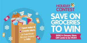 SaleWhale's Holiday Save on Groceries – Win a grand prize of a $500 gift card OR 1 of 4 weekly $100 gift cards